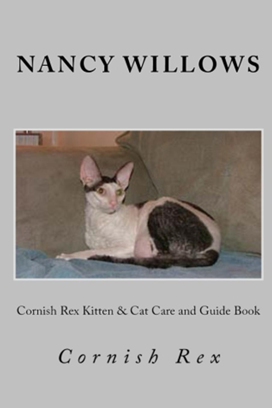 Nancy Willows Cornish Rex Kitten . Cat Care and Guide Book how to catch a cat