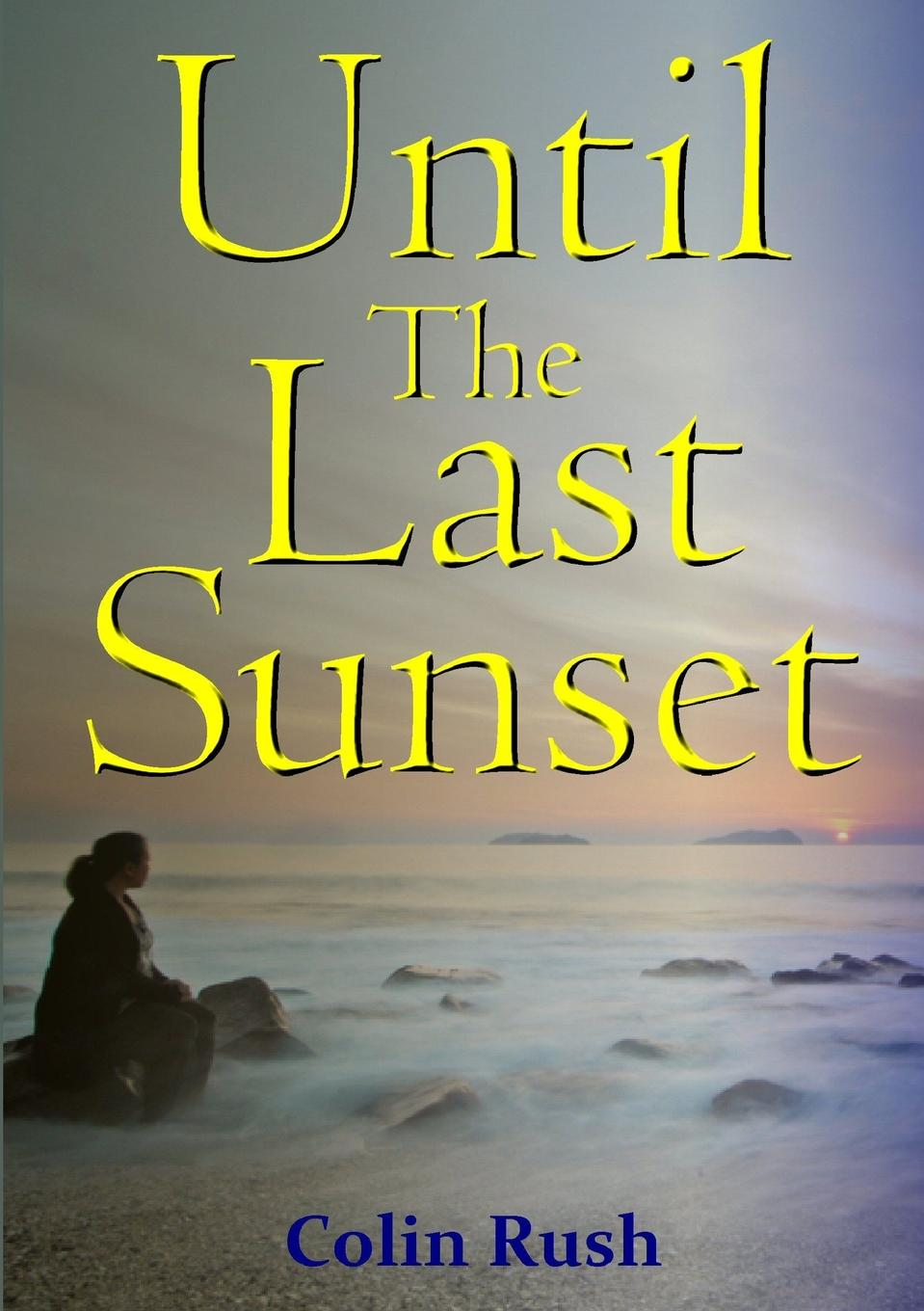 Until The Last Sunset Catherine Williams appears to be a normal, attractive young...