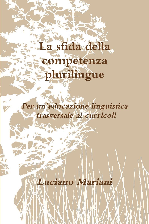 лучшая цена Luciano Mariani La sfida della competenza plurilingue