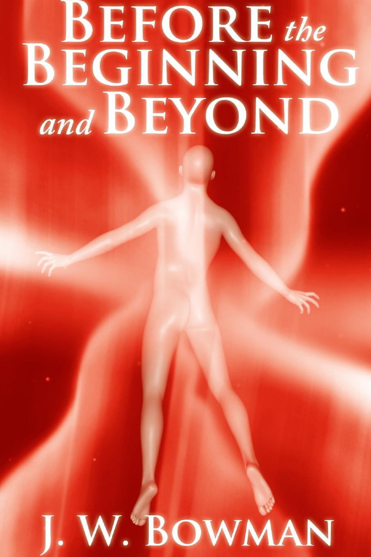 J. W. Bowman Before the Beginning and Beyond pratchett t stewart i cohen j the science of discworld ii the globe isbn 9780091951719