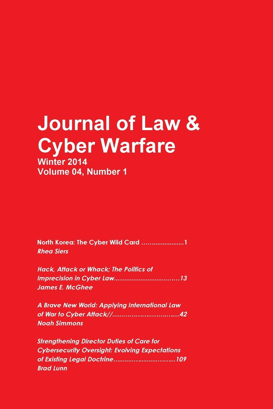 Journal of Law Cyber Warfare Cyber Warfare North Korea, Hack, Attack, Wack, International Law, Cybersecurity bdsm and the law