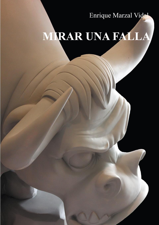 Enrique Marzal MIRAR UNA FALLA games [a2 b1] que tal estas isbn 9788853622792