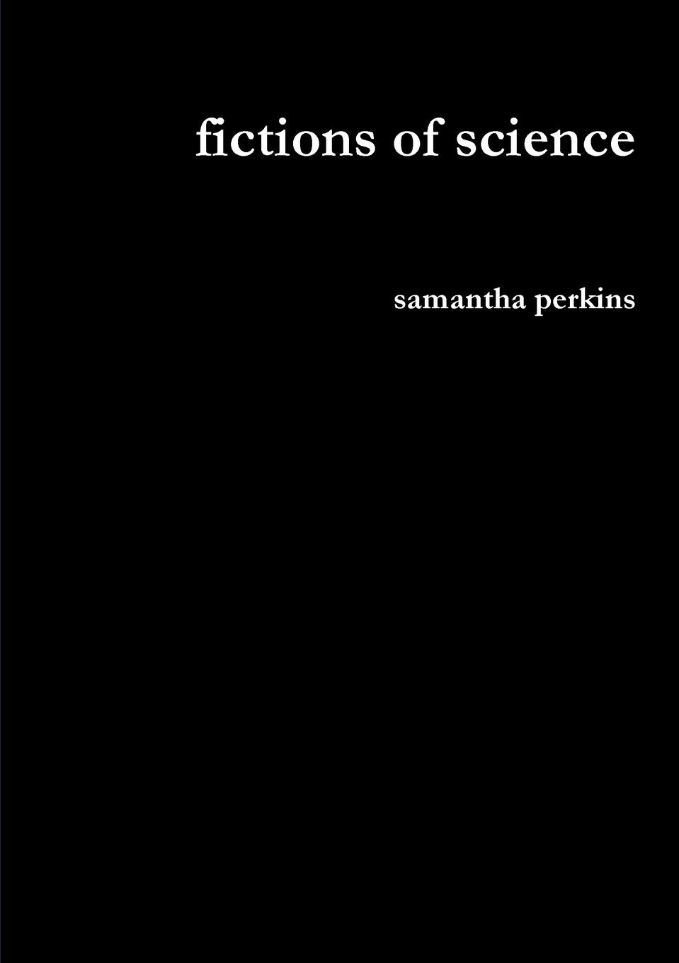 Фото - samantha perkins fictions of science agent based snort in distributed environment