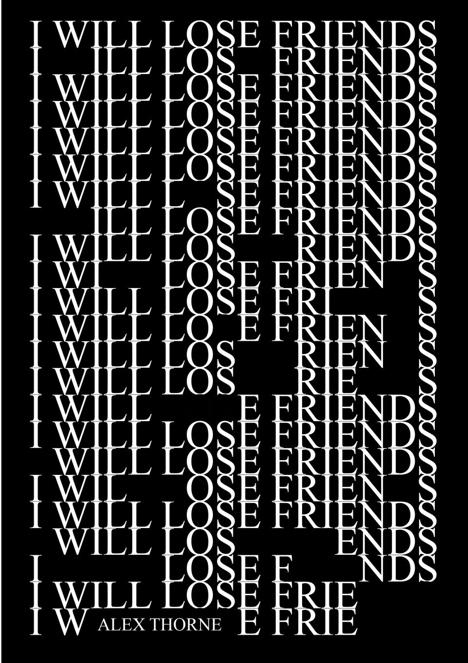 Alex Thorne I Will Lose Friends витамины thorne