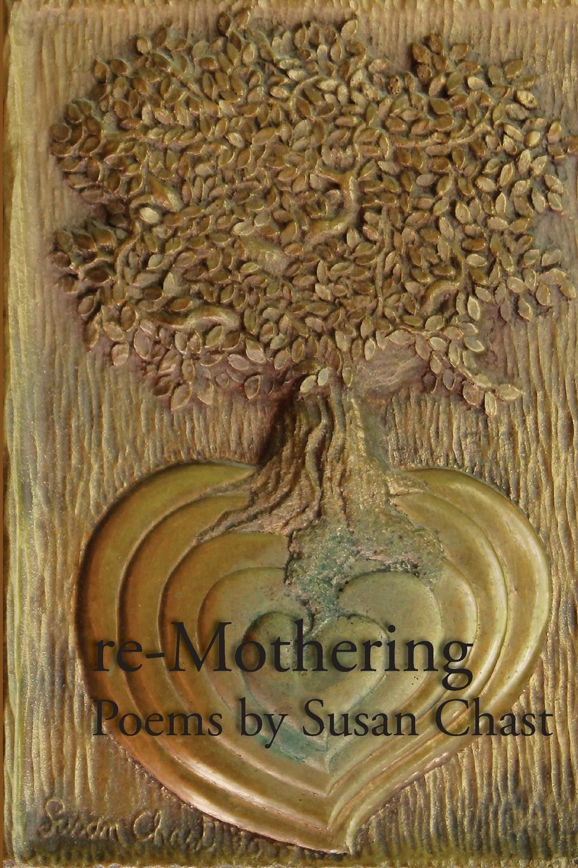 Susan Chast re-Mothering недорого