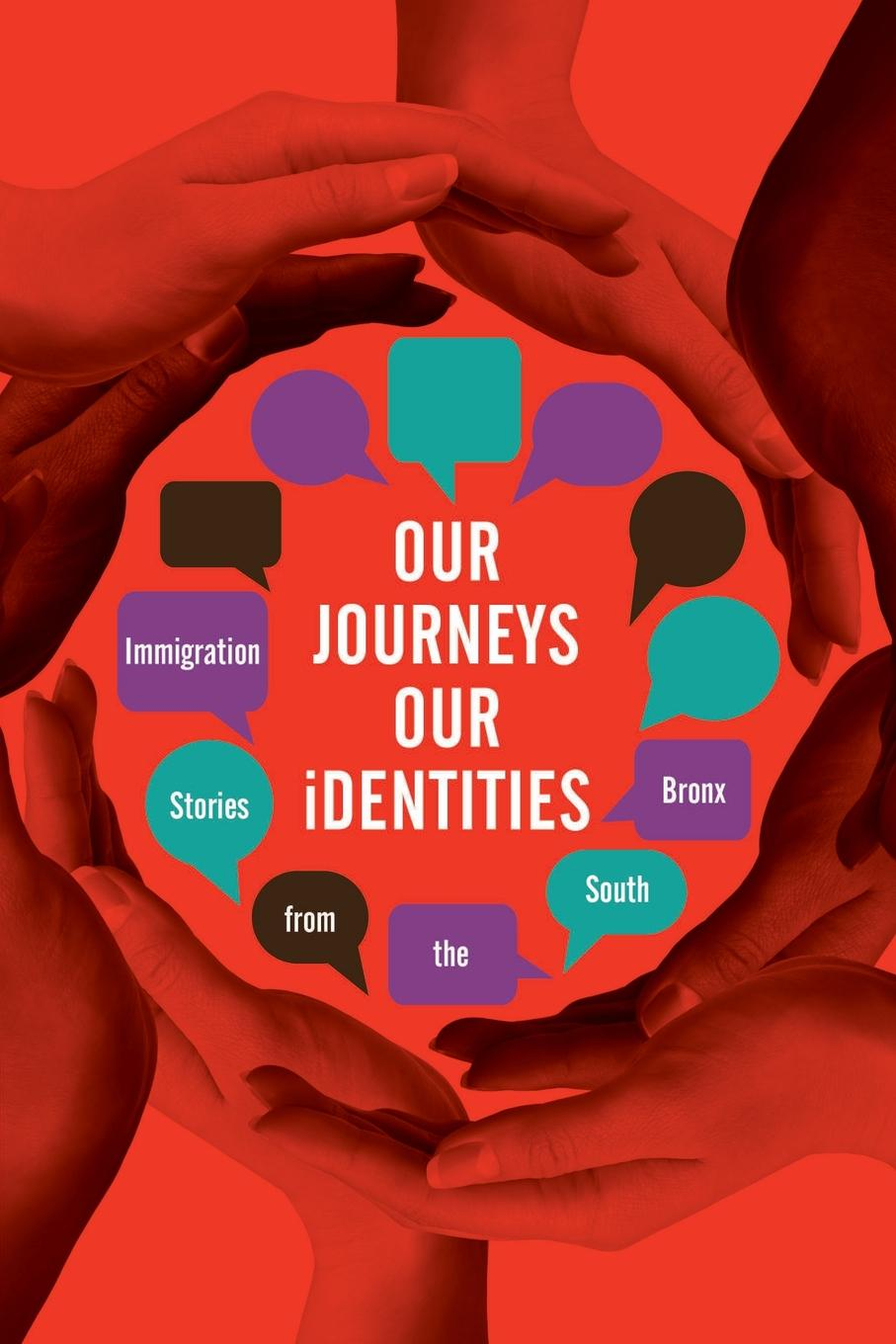 "Книга ""Our Journeys, Our Identities. Immigration Stories from the South Bronx"". Students MACS"