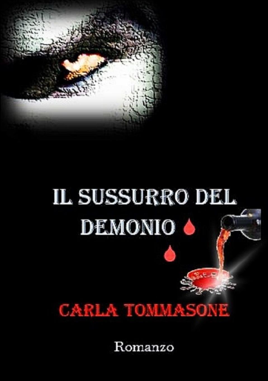 CARLA TOMMASONE Il Sussurro del Demonio artigli a09446 artigli