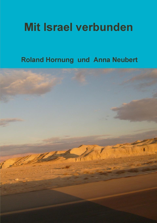 Roland Hornung, Anna Neubert Mit Israel verbunden ethics in ancient israel