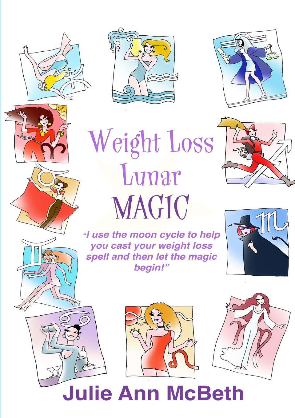 Julie Ann McBeth Weight Loss Lunar Magic the patient s guide to weight loss surgery revised edition