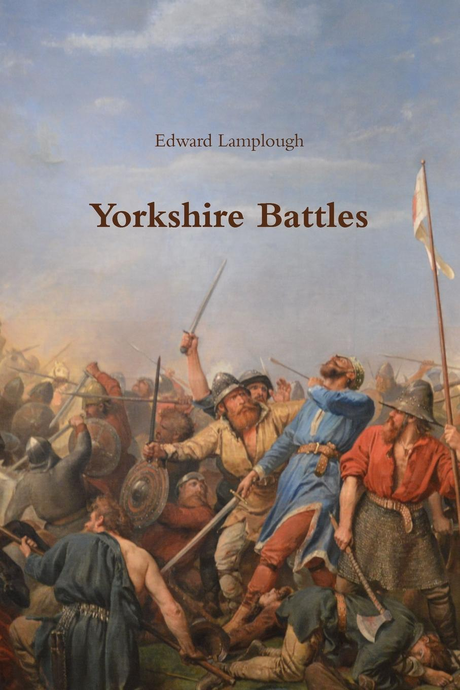 Edward Lamplough Yorkshire Battles poems from the moor