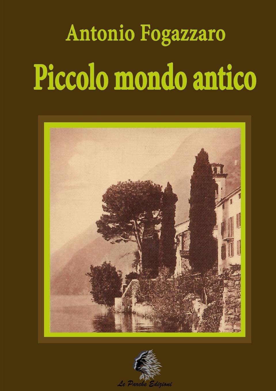 Antonio Fogazzaro Piccolo mondo antico enrico vignati ritratto di famiglia