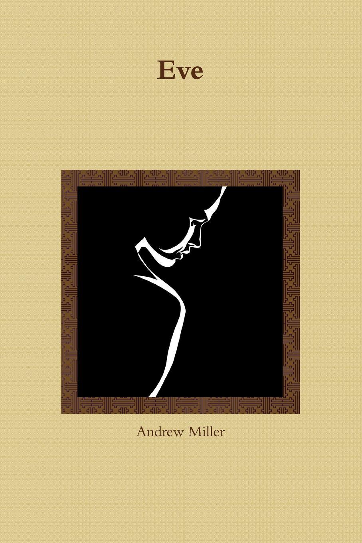 цена Andrew Miller Eve онлайн в 2017 году