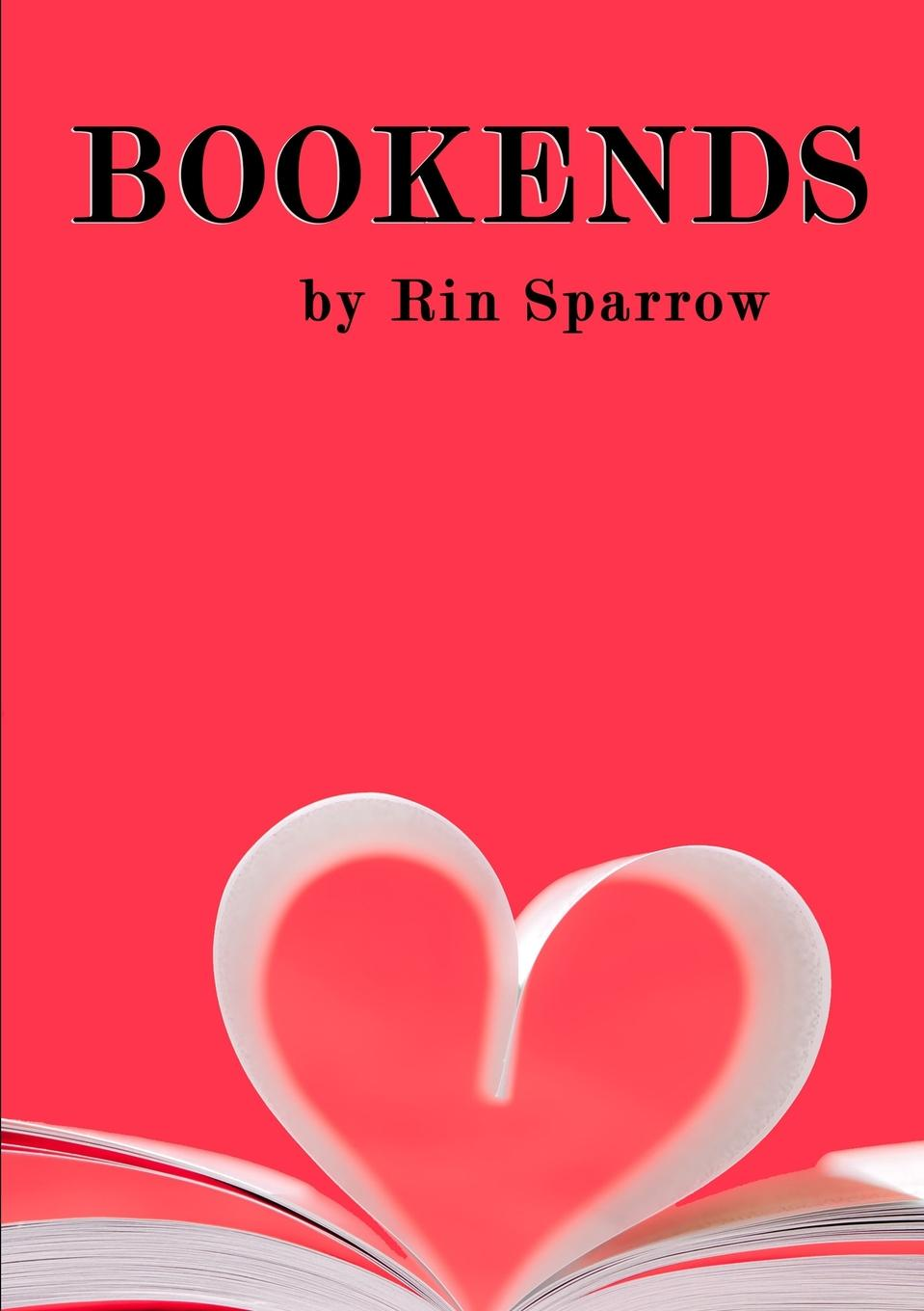 Rin Sparrow Bookends love sex and happily ever after