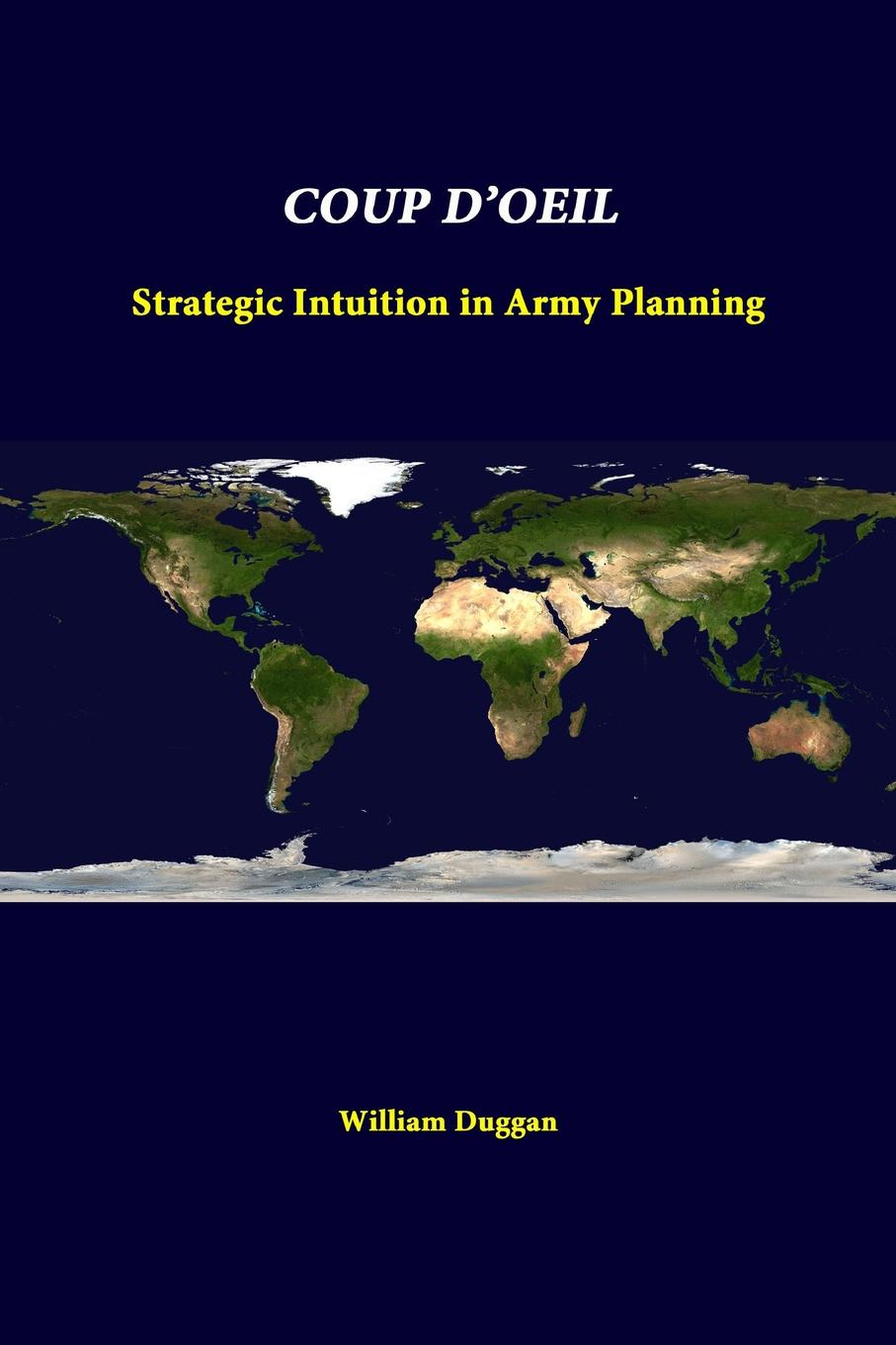 William Duggan, Strategic Studies Institute Coup D.Oeil. Strategic Intuition In Army Planning methods in paleoethnobotany studies of cereal cultivation