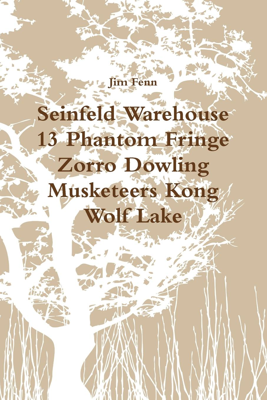 Jim Fenn Seinfeld Warehouse 13 Phantom Fringe Zorro Dowling Musketeers Kong Wolf Lake the mask of zorro level 2 cd