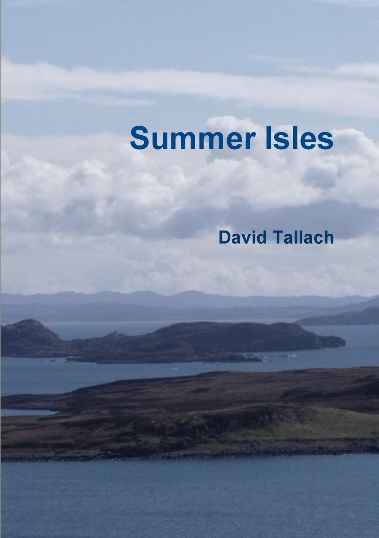 David Tallach Summer Isles manual of the warrior of light