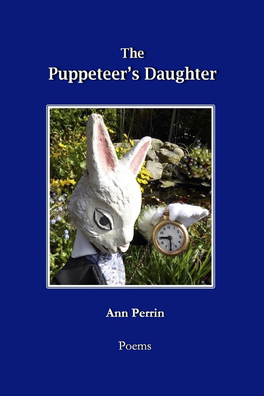 Ann Perrin The Puppeteer.s Daughter charents yeghishe poems of yeghishe charent