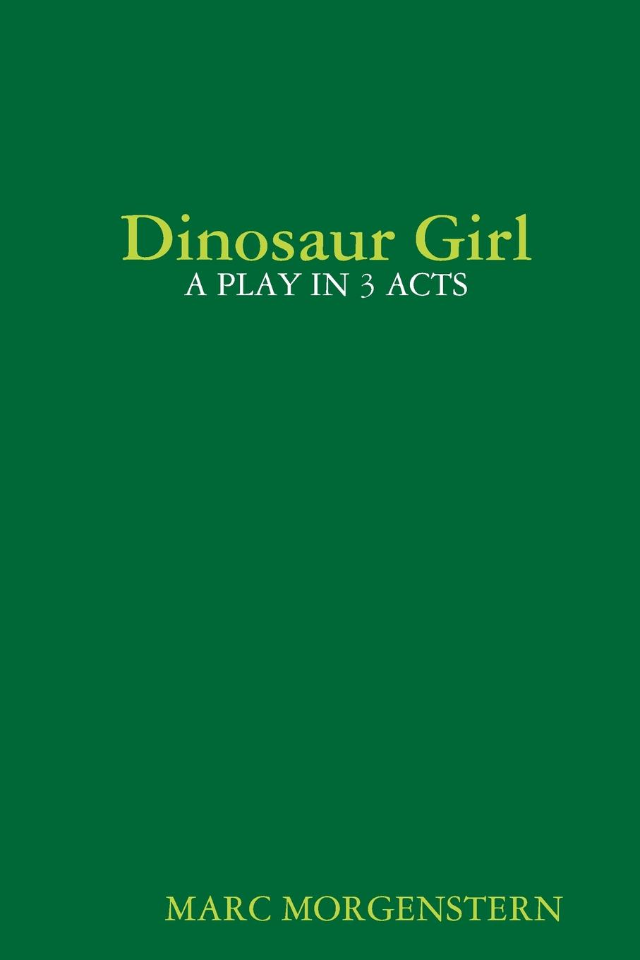 Marc Morgenstern Dinosaur Girl