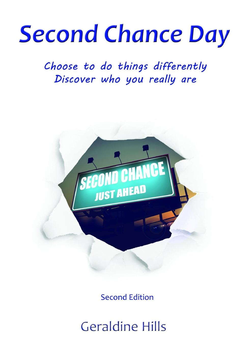 Geraldine Hills Second Chance Day (2nd Ed) over to you