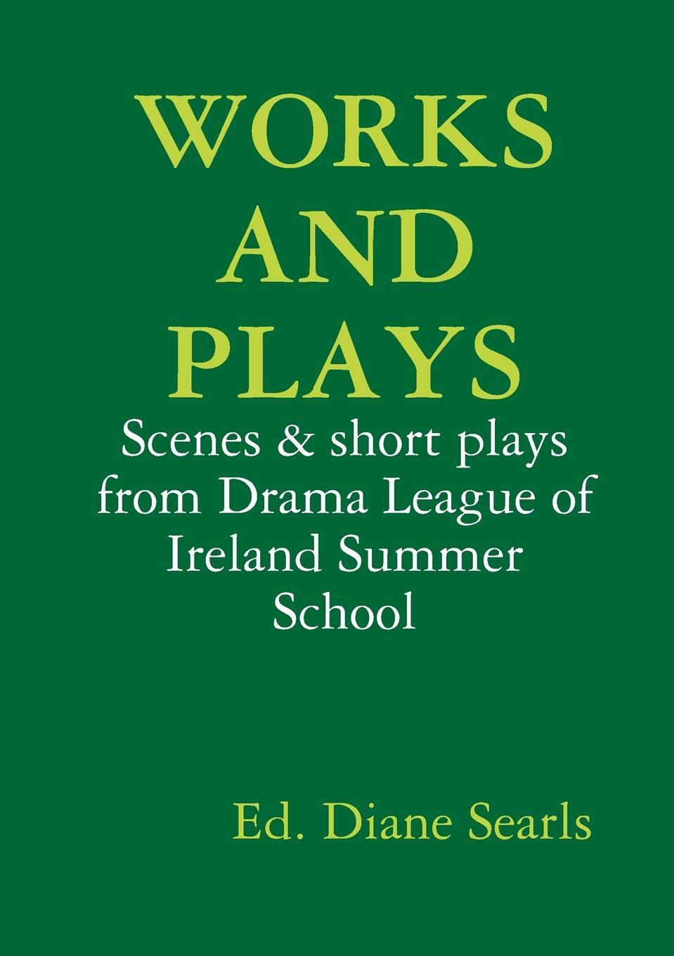 Diane Searls Works and Plays plays