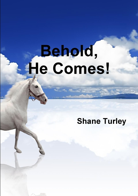Shane Turley Behold, He Comes. valeriy sterkh biblical chronology