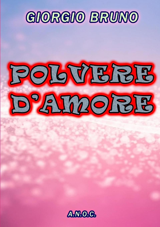 GIORGIO BRUNO POLVERE D.AMORE цена