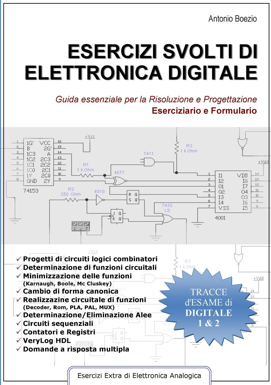 Antonio Boezio Esercizi svolti di elettronica digitale marco gottardo elettronica analogica e digitale con laboratorio e tecniche smd edizione 2017