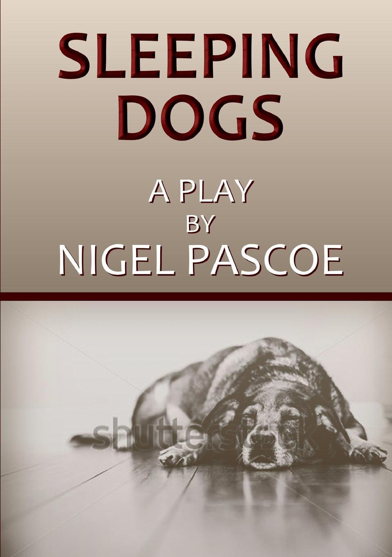 Nigel Pascoe Sleeping Dogs sleeping dogs definitive edition игра для ps4