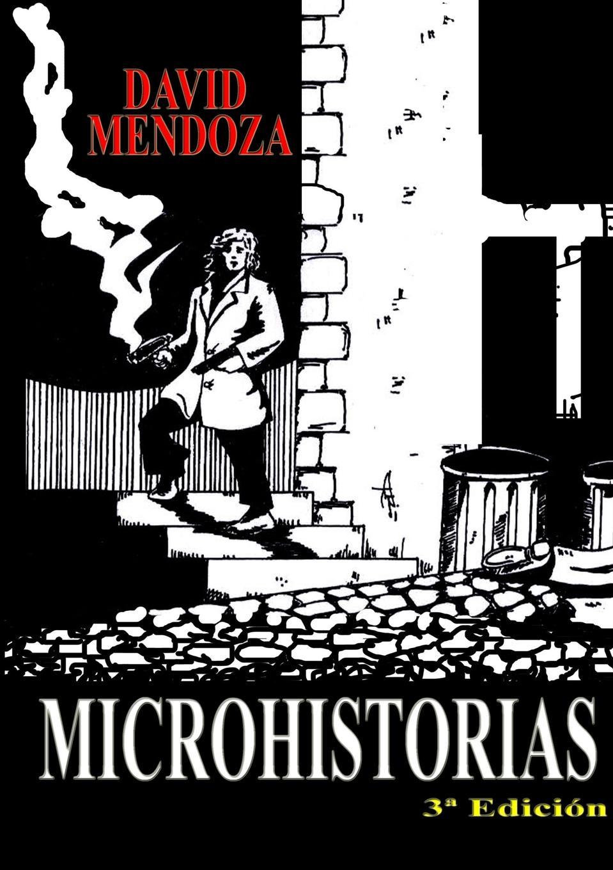 цена на DAVID MENDOZA MICROHISTORIAS