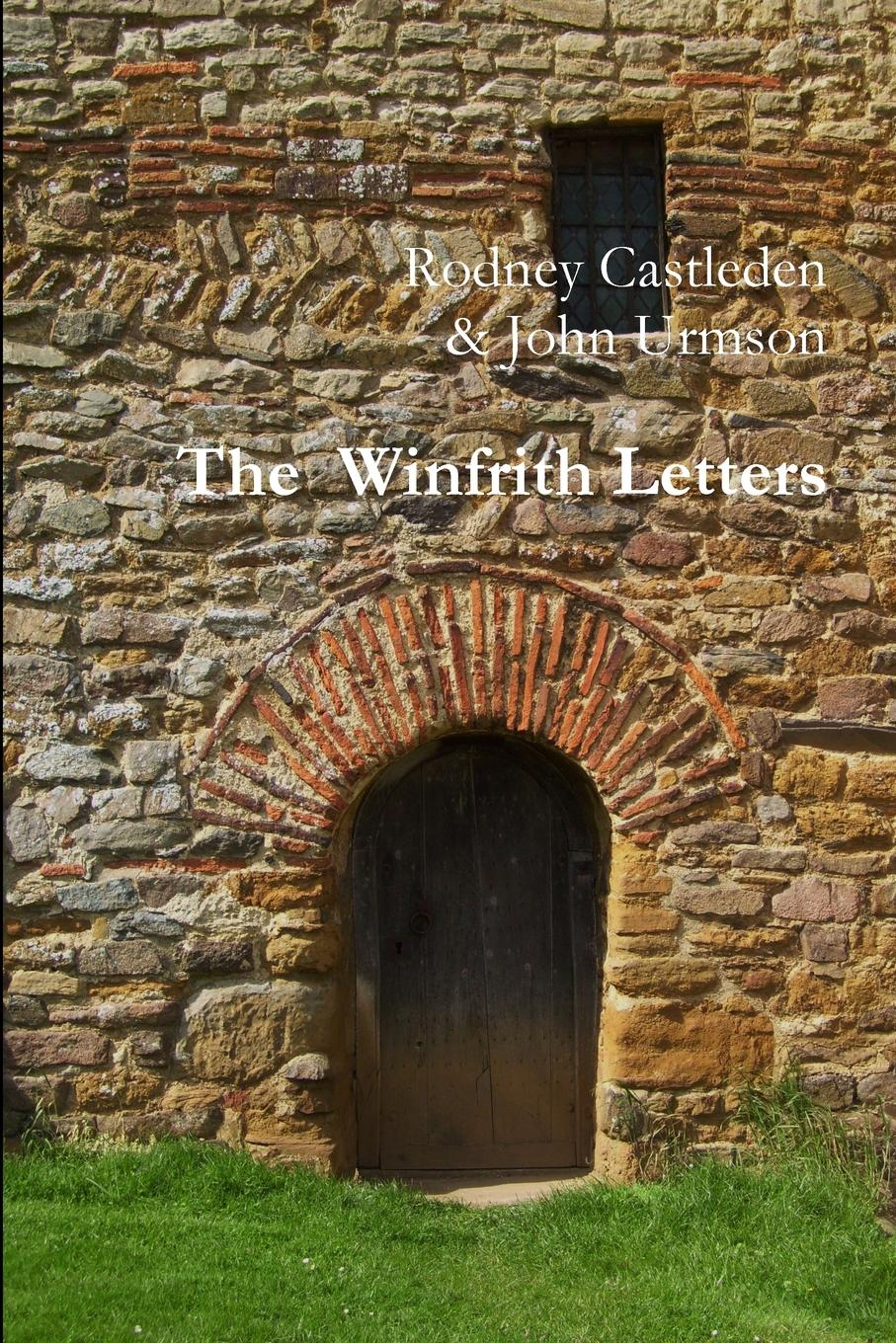 Rodney Castleden The Winfrith Letters josephine scribner gates the story of live dolls being an account of how on a certain june morning