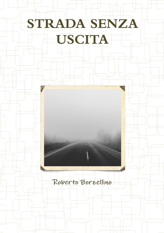 Roberto Borzellino STRADA SENZA USCITA giorgio giulini memorie spettanti alla storia al governo ed alla descrizione della citta e 5