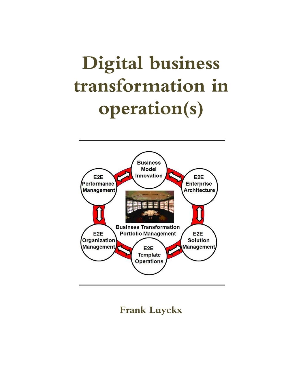 Digital business transformation in operation(s) The success of companies depends on the speed of implementing their...