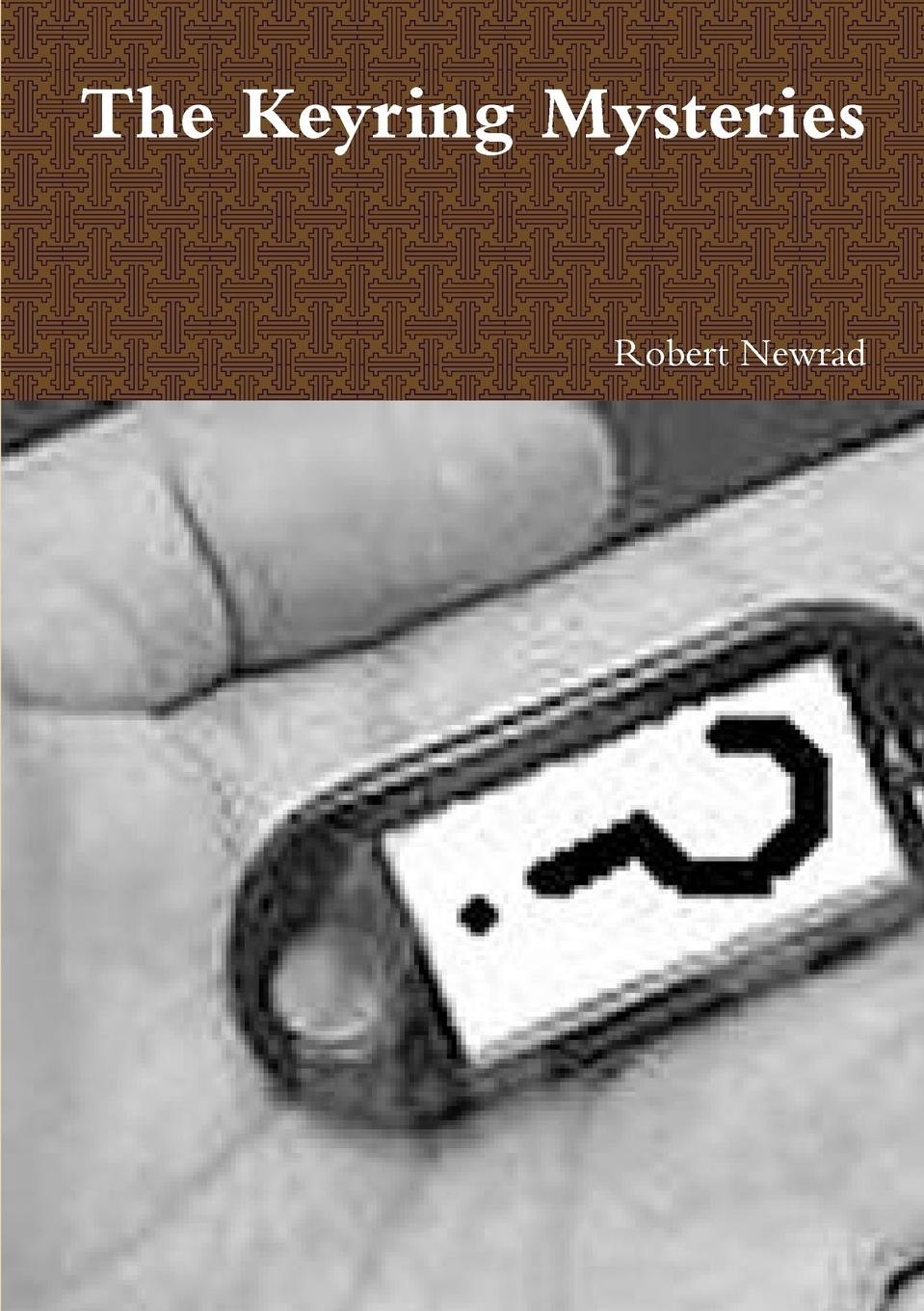 Robert Newrad The Keyring Mysteries good little book the