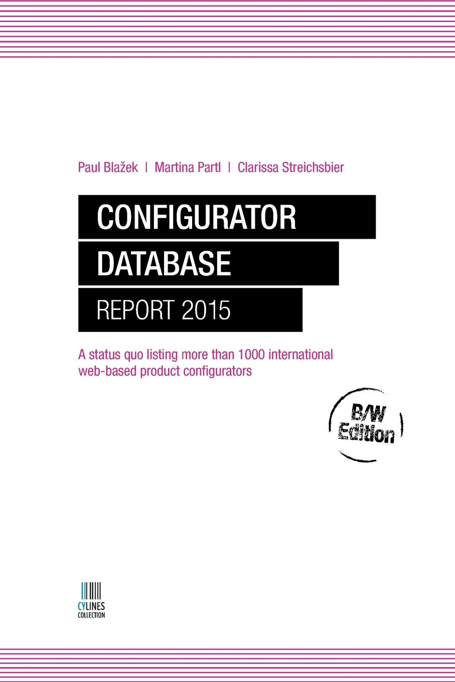 Configurator Database Report 2015 B/W Edition The Configurator Database Report 2015 is a listing of the 1050...