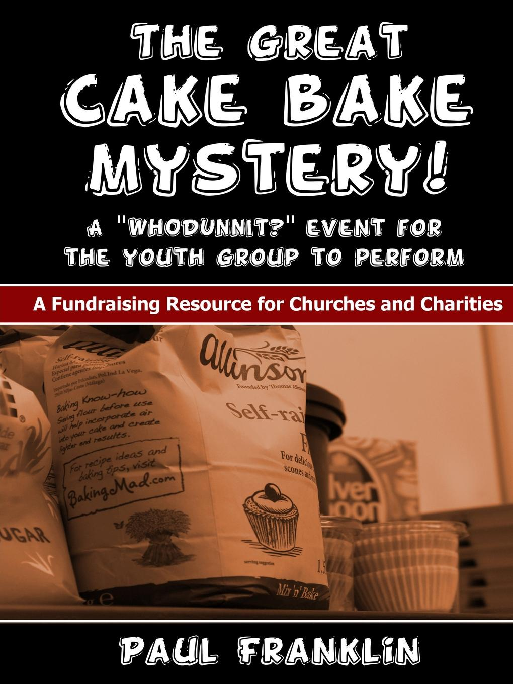 Paul Franklin The Great Cake Bake Mystery цены
