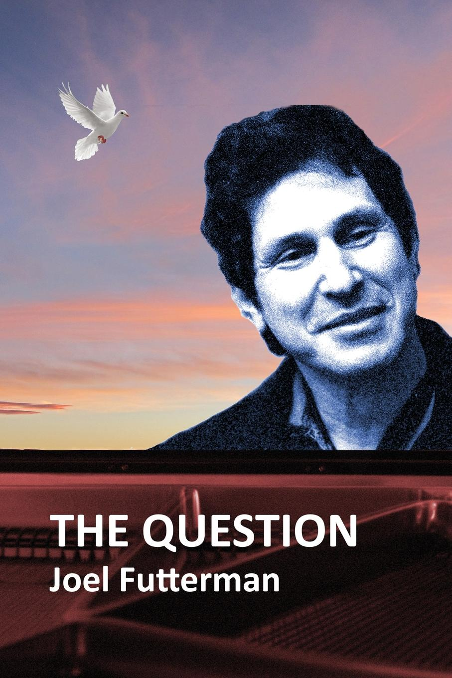 Joel Futterman The Question цена