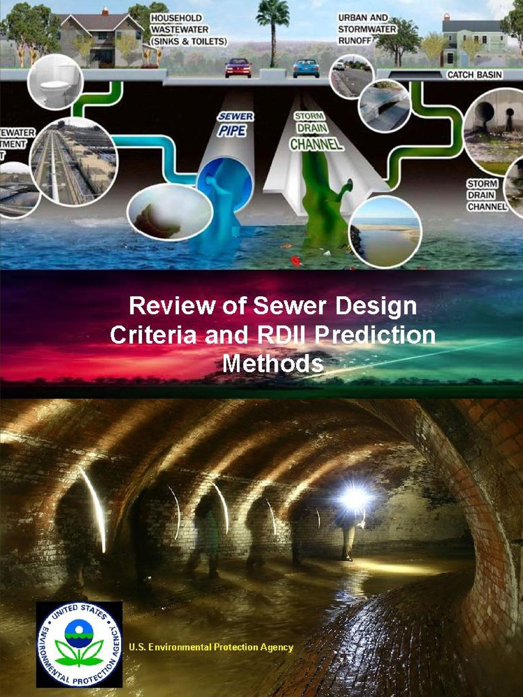 U.S. Environmental Protection Agency Review of Sewer Design Criteria and RDII Prediction Methods