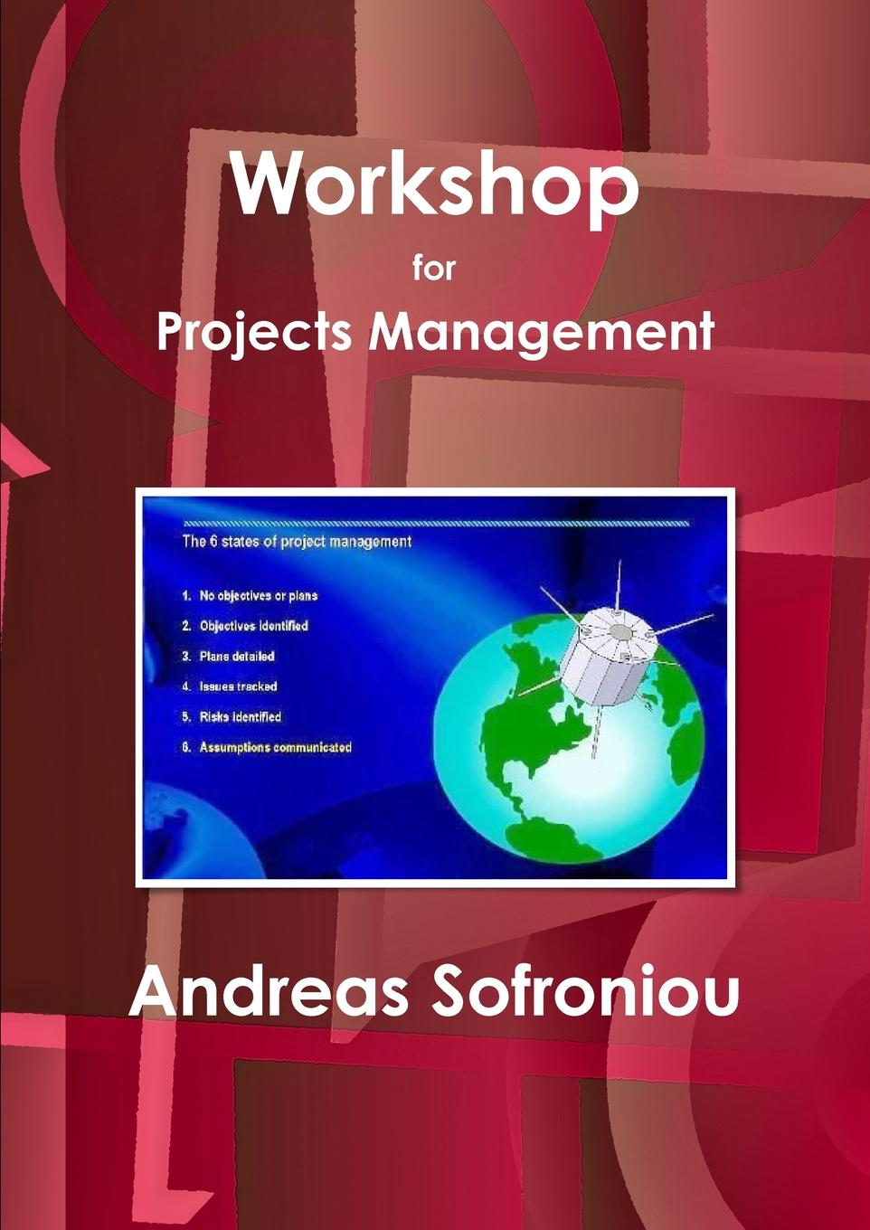 Andreas Sofroniou Workshop for Projects Management mohamed msoroka project design and management knowledge and project management skills