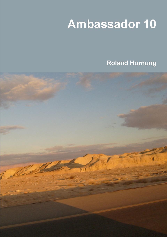 Roland Hornung Ambassador 10 boegli boegli m 50 israel
