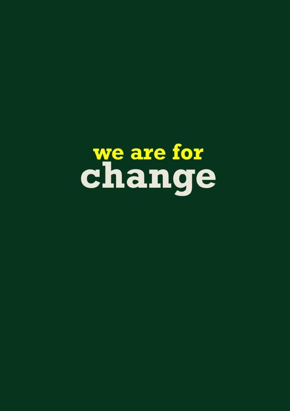 @What_We_Are_For #WeAreFor we are for change rowdy mclean play a bigger game achieve more be more do more have more