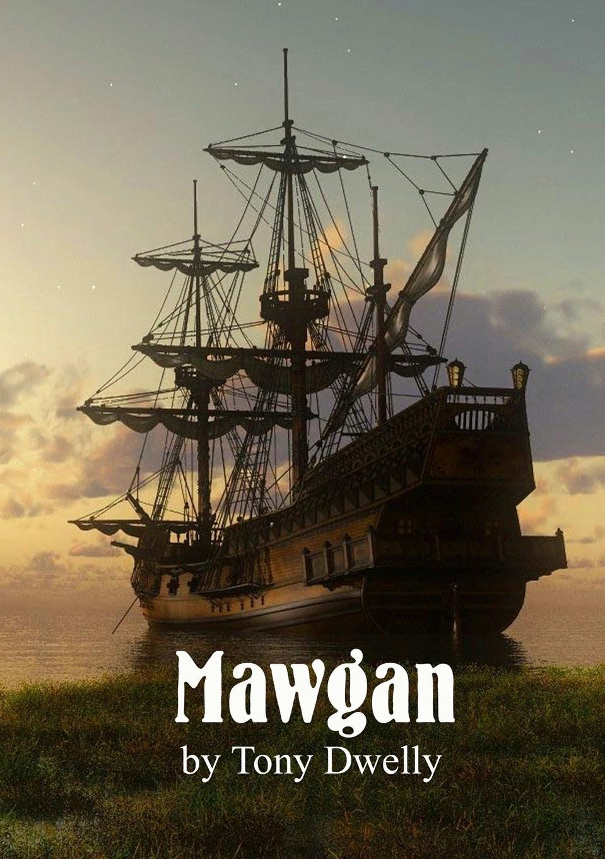 Tony Dwelly Mawgan