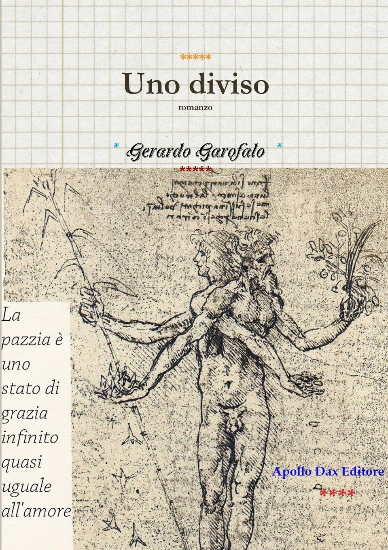 Gerardo Garofalo Uno diviso antonio cavagna sangiuliani di gualdana l amico cattolico vol 11 classic reprint