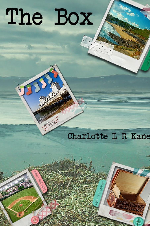 Charlotte L R Kane The Box