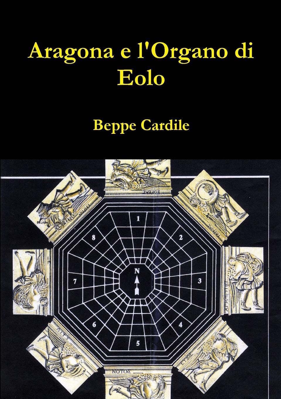 Beppe Cardile Aragona e l.Organo di Eolo