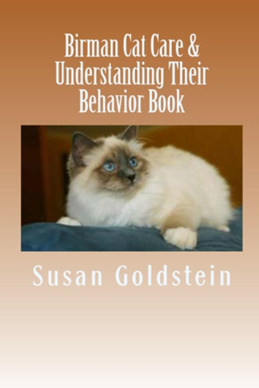 Susan Goldstein Birman Cat Care . Understanding Their Behavior Book how to catch a cat