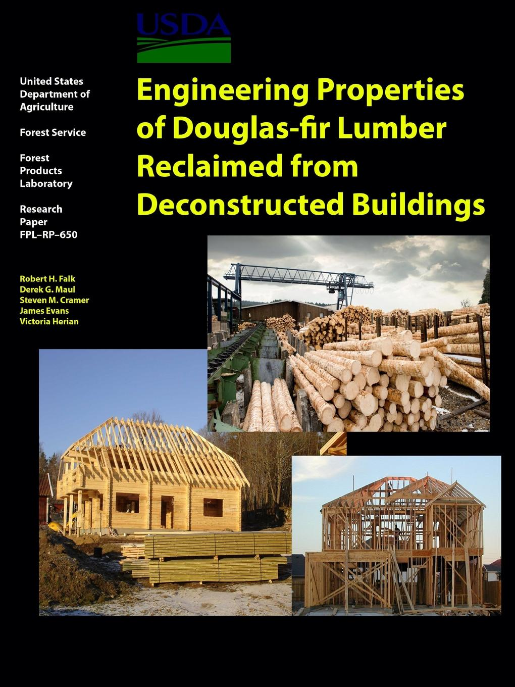 Department of Agriculture United States Engineering Properties of Douglas-fir Lumber Reclaimed from Deconstructed Buildings цена