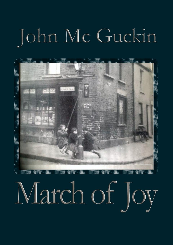 цена на John Mc Guckin March of Joy