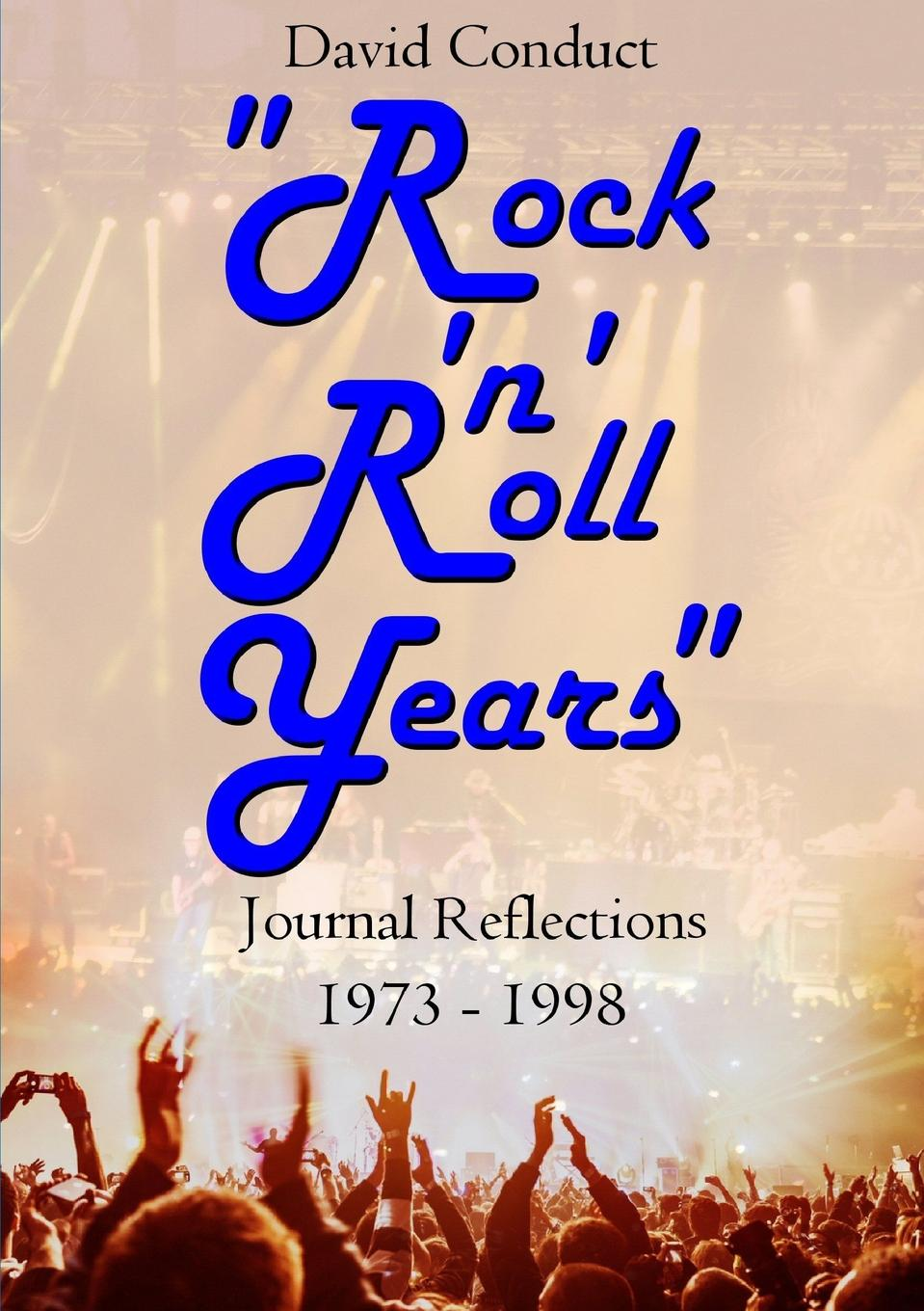 "Книга ""Rock .n. Roll Years"". David Conduct"