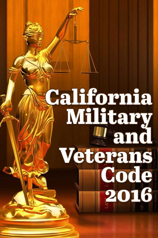 John Snape California Military and Veterans Code 2016