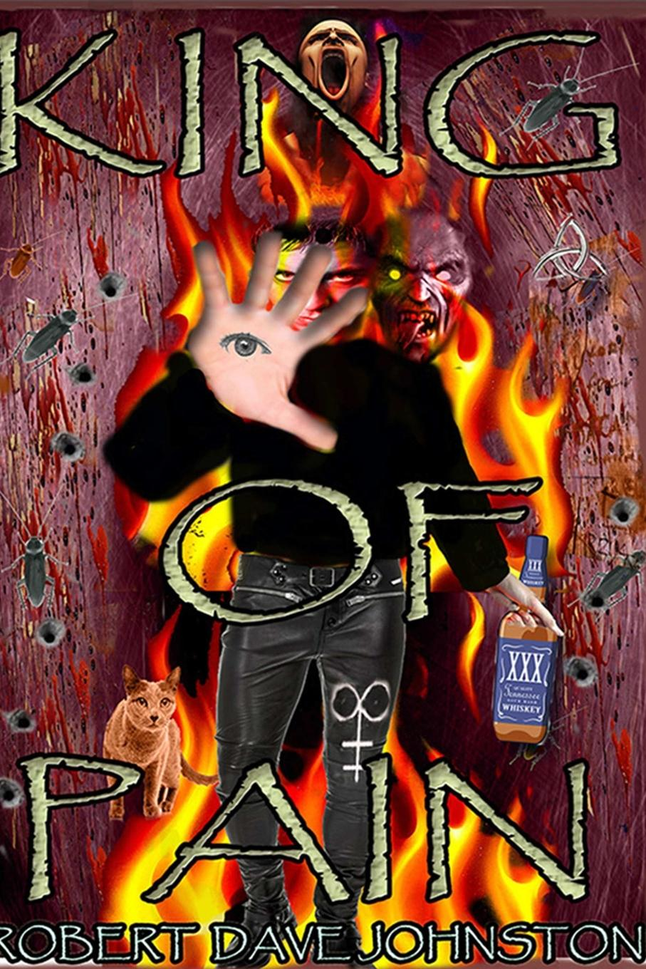 Robert Dave Johnston King of Pain (The Descent) A Journey to Hell . Back Through the Mind.s Eye Book 1 мит лоуф meat loaf bat out of hell ii back into hell